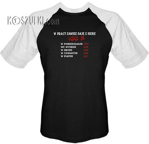 T-shirt Baseball Daję z siebie w pracy 100 procent