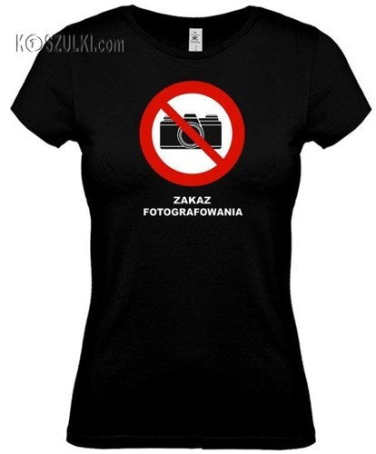 koszulka damska zakaz fotografowania- CZARNA
