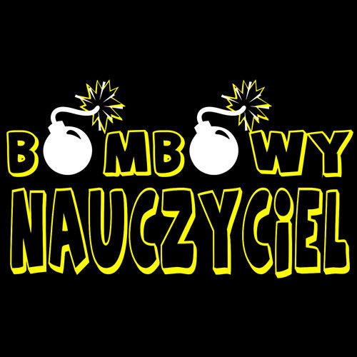 t-shirt Bombowy Nauczyciel