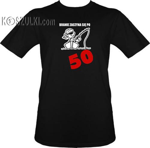 t-shirt Branie Zaczyna się Po 50