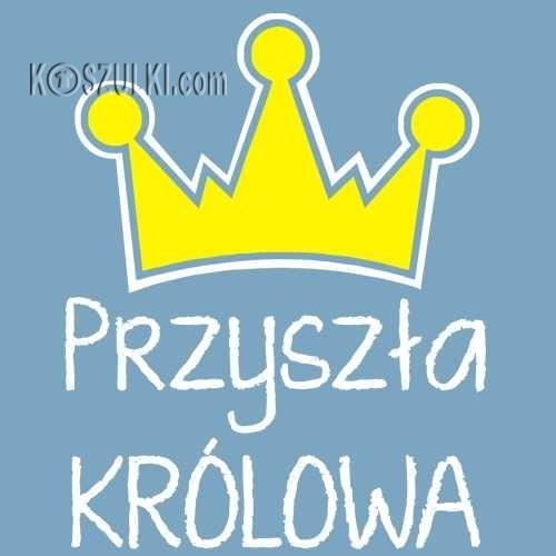 T-shirt Dziecięcy- Przyszła królowa