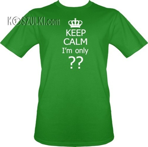 t-shirt Keep calm I'm ??