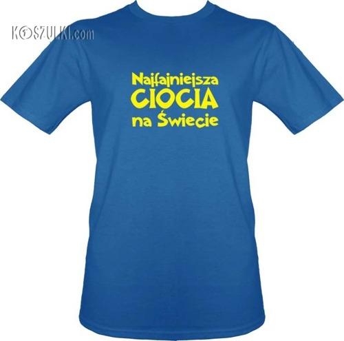 t-shirt Najfajniejsza Ciocia na Świecie