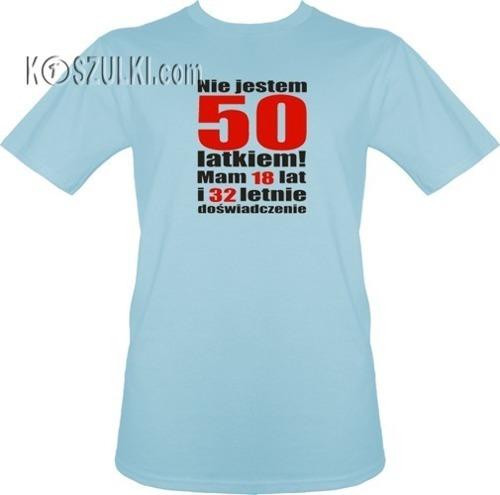 t-shirt Nie jestem 50 latkiem